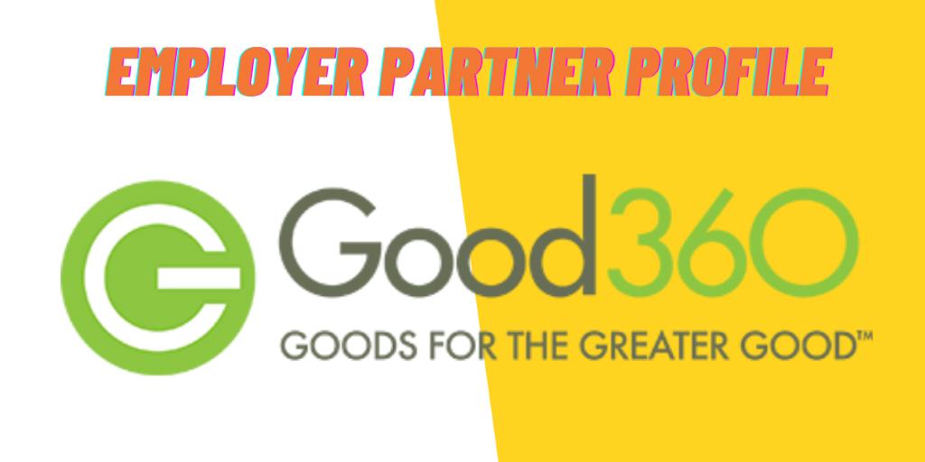 Employer Partner Profile: Good360, Goods for the Greater Good